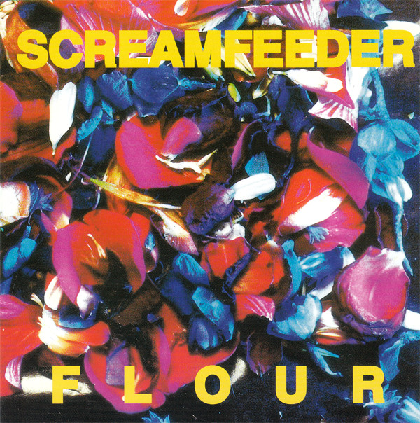 Screamfeeder - Flour 1996