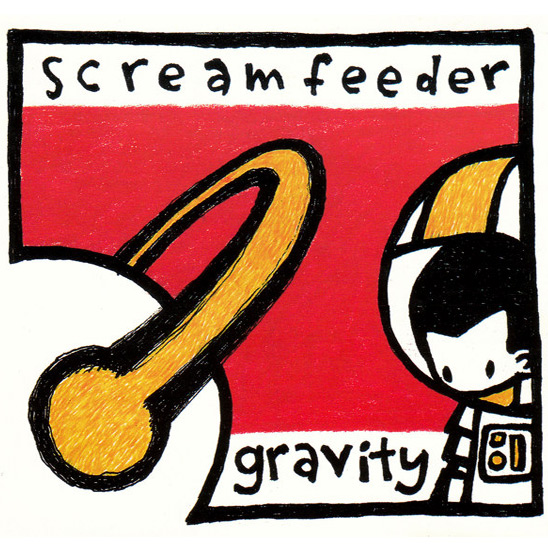 Screamfeeder - Gravity